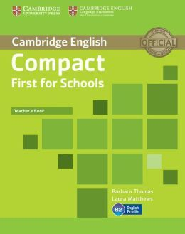 Compact First for Schools - Teacher's Book cena od 434 Kč