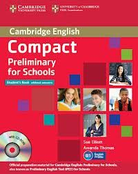 Compact Preliminary for Schools - Student's Book without answers with CD-ROM cena od 324 Kč