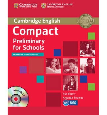 Compact Preliminary for Schools - Workbook without answers with Audio CD cena od 196 Kč