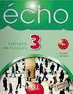 Écho - 3 Livre de l'éleve + portfolio cena od 0 Kč