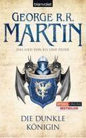 Martin, George R R: Die Königin der Drachen (Das Lied von Eis und Feuer #08) [Song of Ice and Fire] cena od 324 Kč