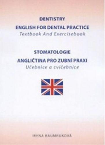 Baumruková Irena: Dentistry English for Dental practice cena od 387 Kč