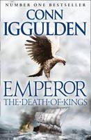 Iggulden Conn: Death of Kings (Emperor #2) cena od 86 Kč