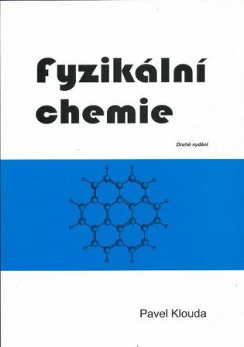 Pavel Klouda: Fyzikální chemie cena od 137 Kč