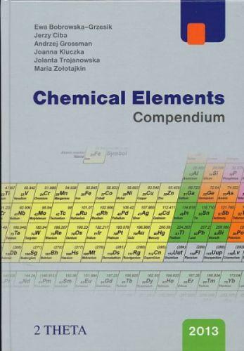 Eva Bobrowska-Grzesik, Jerzy Ciba: Chemical Elements - Compendium cena od 245 Kč