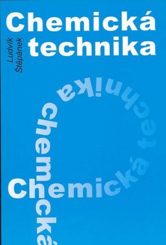 Ludvík Štěpánek: Chemická technika cena od 87 Kč