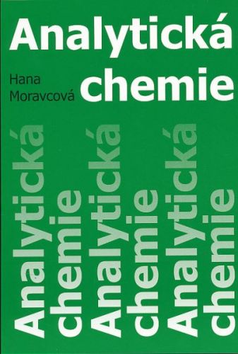 Hana Moravcová: Analytická chemie cena od 87 Kč