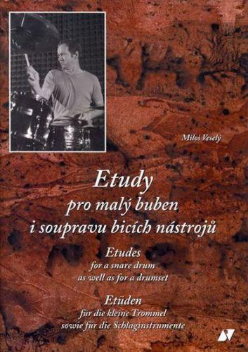 Veselý Miloš: Etudy pro malý buben i soupravu + CD cena od 223 Kč
