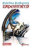 Pojkarová Kateřina: Zapomnění cena od 146 Kč