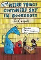 Jen Campbell: More Weird Things Customers Say in Bookshops cena od 269 Kč