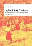 Martina Pavlicová: Cestami lidového tance cena od 206 Kč