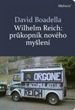 David Boadella: Wilhelm Reich cena od 253 Kč