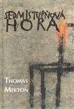 Thomas Merton: Sedmistupňová hora cena od 278 Kč