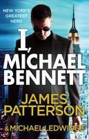 Patterson James: I, Michael Bennett cena od 89 Kč