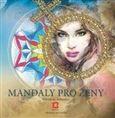 Alexandra Kovandová: Mandaly pro ženy cena od 102 Kč