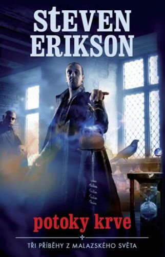 Erikson Steven: Potoky krve - Tři příběhy z Malazského světa. cena od 158 Kč