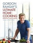 Ramsay Gordon: Gordon Ramsay´s Ultimate Home Cooking