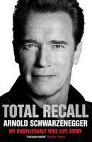 Schwarzenegger Arno: Total Recall: My Unbelievably True Life Story cena od 268 Kč