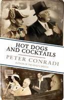Conradi Peter: Hot Dogs and Cocktails cena od 399 Kč
