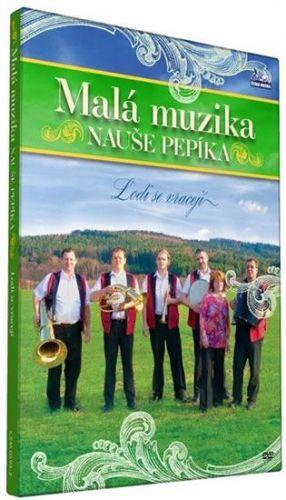 Malá muzika Nauše Pepíka - Lodi se vracejí - DVD cena od 82 Kč