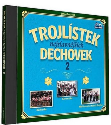 Trojlístek nejslavnějších dechovek 2. - 1 CD cena od 110 Kč