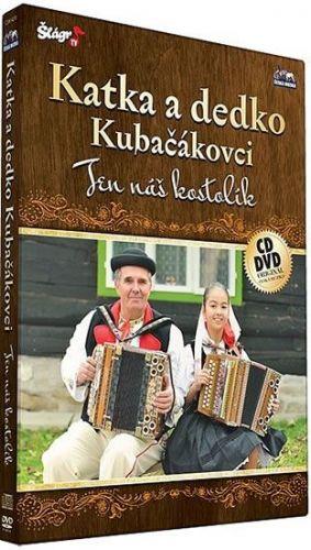 Katka a dedko Kubačákovi - Ten náš kostolik - CD+DVD cena od 196 Kč