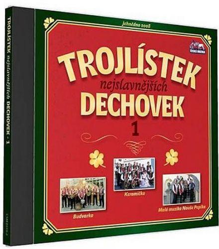 Trojlístek nejslavnějších dechovek 1. - 1 CD cena od 110 Kč