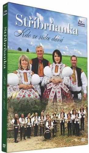 Stříbrňanka - Kdo ze srdce dává - DVD cena od 132 Kč