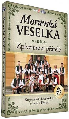 Moravská Veselka - Zpívejme přátelé - CD+DVD cena od 196 Kč