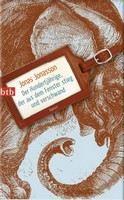 Jonasson Jonas: Der Hundertjährige, der aus dem Fenster stieg und verschwand [Hundraaringen som klev ut ge cena od 253 Kč