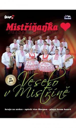 Mistříňanka - Veselo v Mistříně - CD+DVD cena od 262 Kč