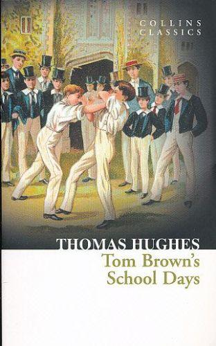 Thomas Hughes: Tom Brown´s School Days cena od 77 Kč