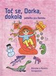 Markéta Konopásková, Bohuslav Konopásek: Toč se, Dorka, dokola cena od 118 Kč