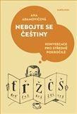 Ana Adamovič: Nebojte se češtiny cena od 205 Kč