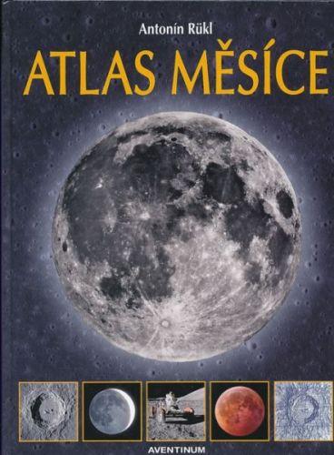 Antonín Rükl: Atlas měsíce cena od 624 Kč