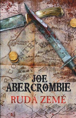 Joe Abercrombie: Rudá země cena od 275 Kč