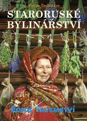 Tschendze Vadim: Staroruské bylinářství cena od 155 Kč