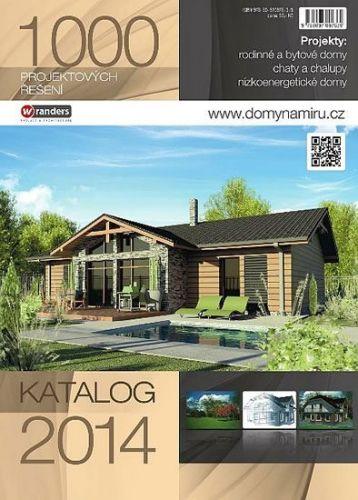 Domy na míru - Katalog 2014 - 1000 projektových řešení cena od 0 Kč