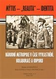 Blanka Soukupová: Národní metropole v čase vyvlastnění, kolaborace a odporu cena od 124 Kč