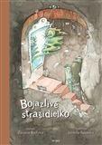 Zuzana Boďová: Bojazlivé strašidielko cena od 186 Kč
