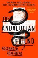 Söderberg Alexander: The Andalucian Friend (Brinkmann Trilogy #1) cena od 232 Kč