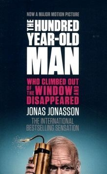Jonasson Jonas: The Hundred- year-old Man Who Climed Out of the Window and Disappeared cena od 215 Kč
