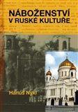 Hanuš Nykl: Náboženství v ruské kultuře cena od 262 Kč