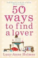 Holmes Lucy-Anne: 50 Ways to Find a Lover cena od 0 Kč