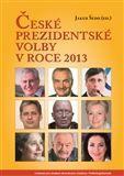 Tomáš Šmíd: České prezidentské volby v roce 2013 cena od 171 Kč