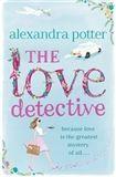 Potter Alexandra: The Love Detective (anglicky) cena od 198 Kč