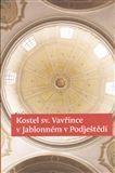 Pavel Vlček: Kostel sv. Vavřince v Jablonném v Podještědí cena od 46 Kč