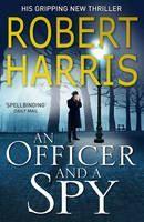 Harris Robert: Officer and Spy cena od 214 Kč