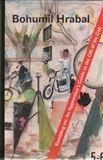 Bohumil Hrabal: Rambling On: An Apprentice's Guide to the Gift of the Gab cena od 294 Kč
