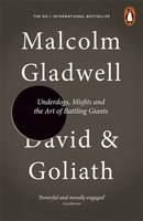 Gladwell Malcolm: David and Goliath: Underdogs, Misfits and the Art of Battling Giants cena od 164 Kč